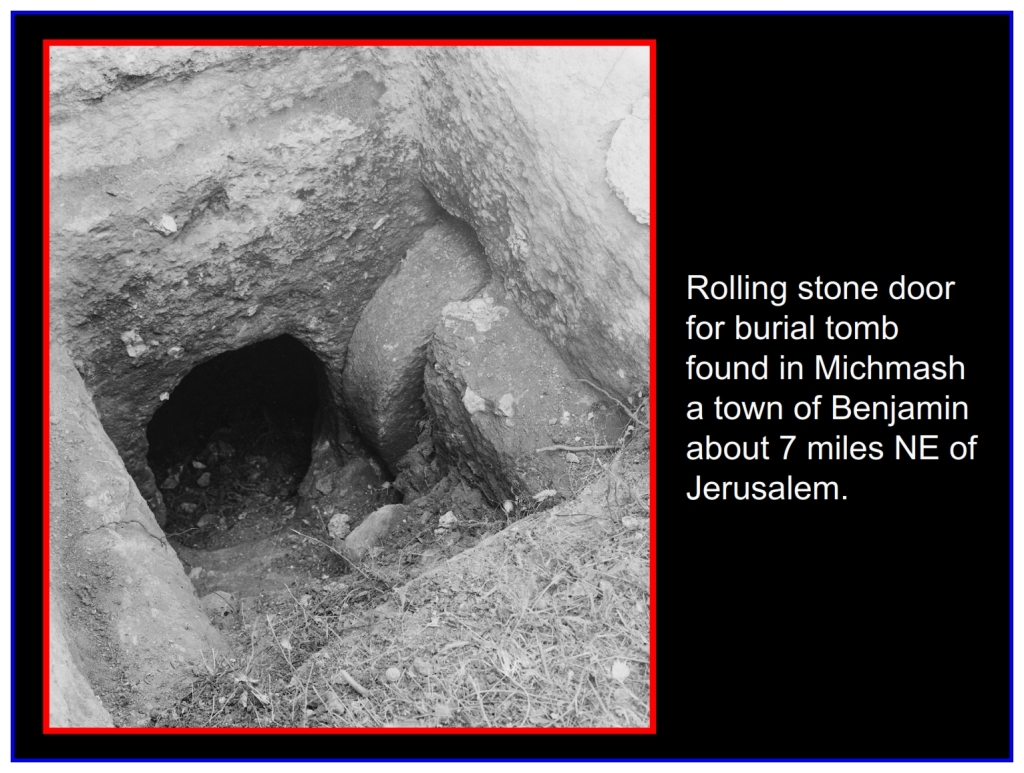 Chinese Language Bible Lesson The Feast of First Fruits archaeology uncovered tomb with stone