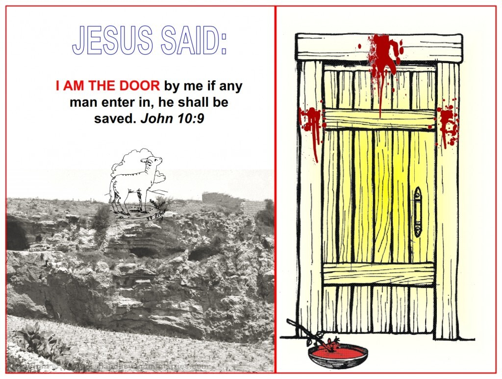 Jesus is the door to eternal life. He said in John 14:6 Jesus saith unto him, I am the way, the truth, and the life: no man cometh unto the Father, but by me.