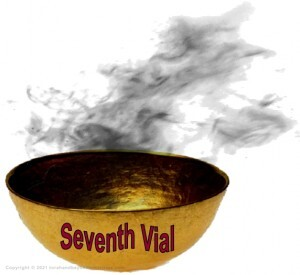 Seventh Golden Vial Judgment in the Tribulation