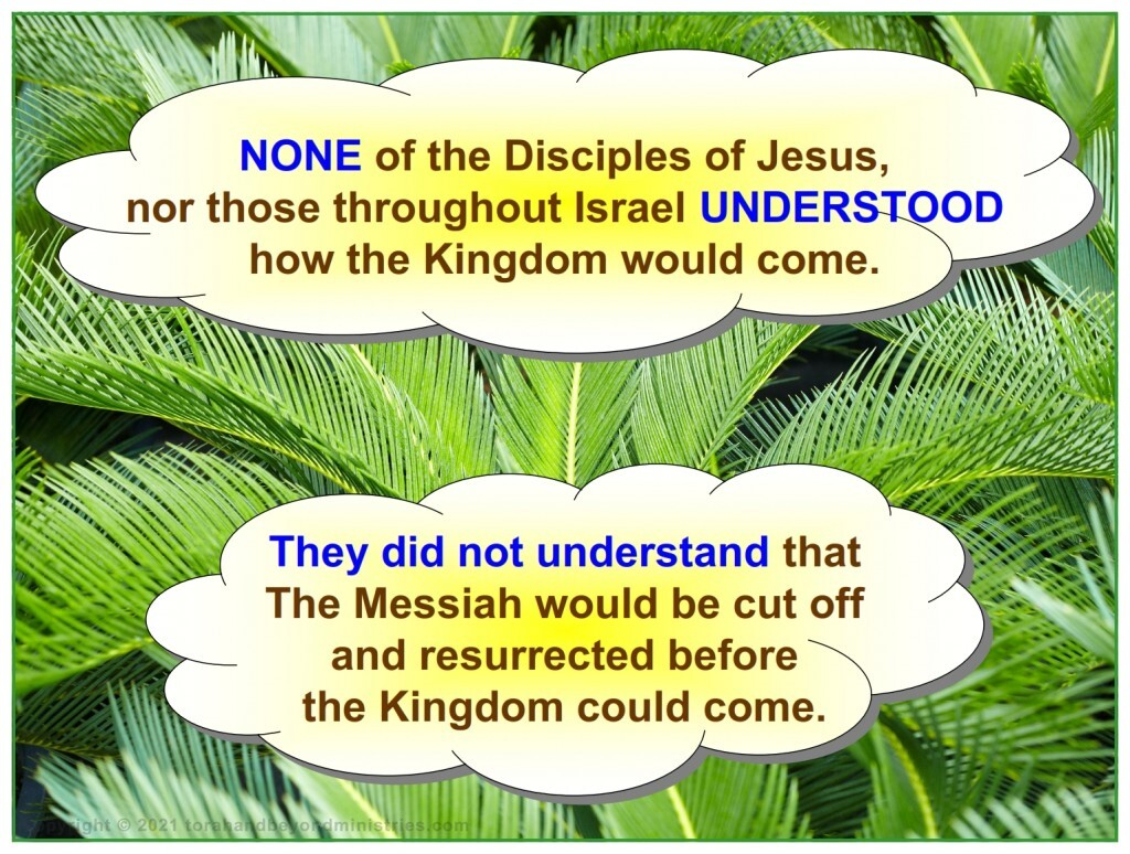 No one understood how the fulfillment of the Feast of Tabernacles would happen