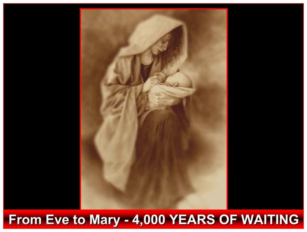 The 4,000 years of darkness from Eve to mary ended when she brought forth the Son of God.