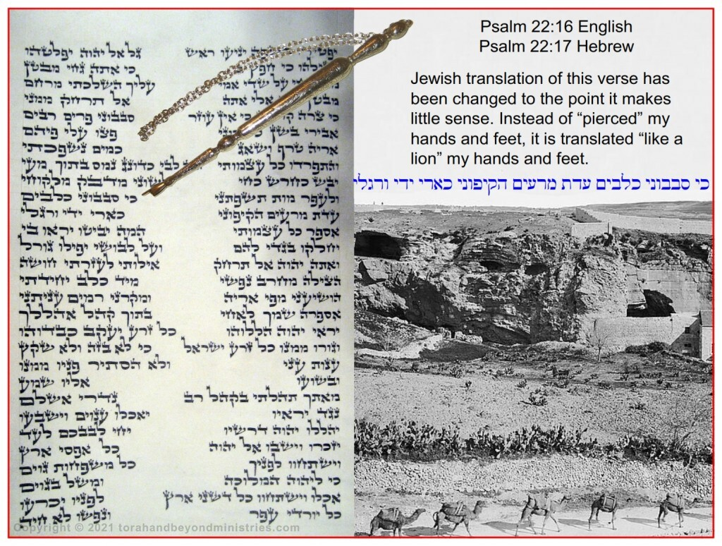 Photograph of a very rare Scroll of Psalms showing Psalm 22:16. The accompanying photograph is of Golgotha taken in 1895.