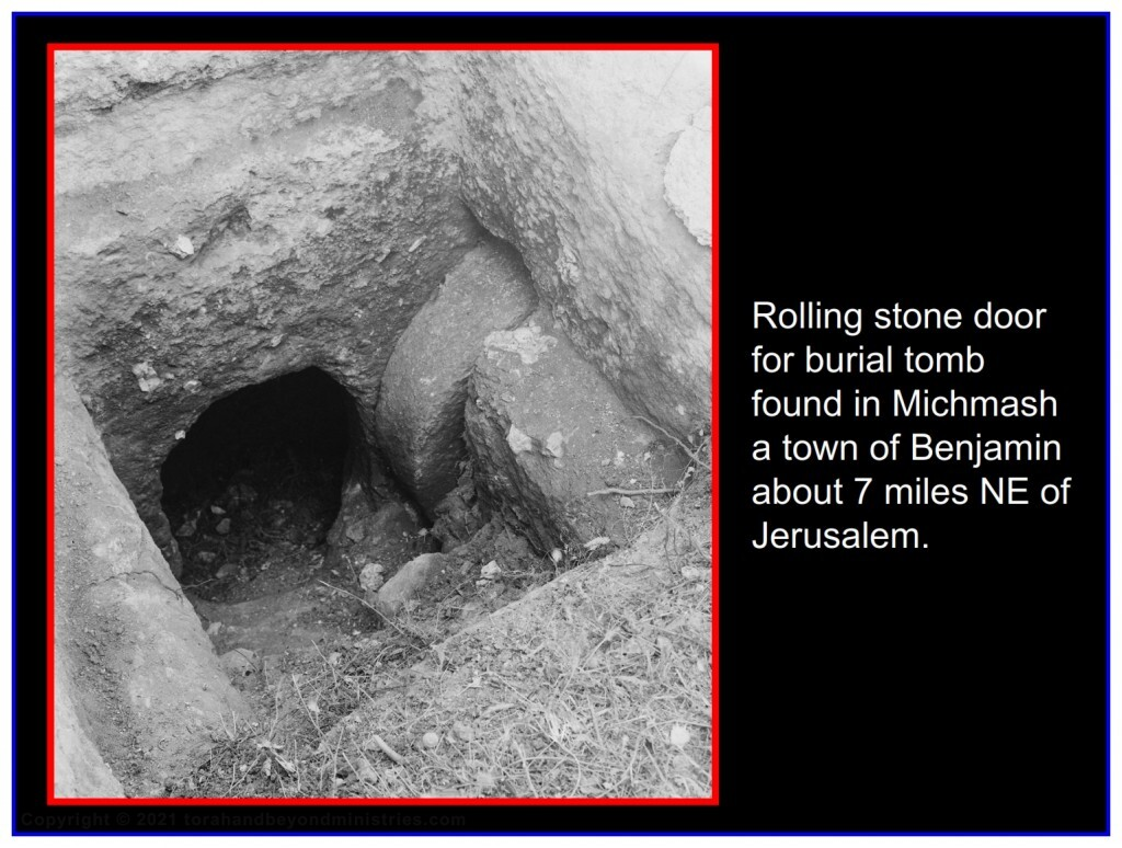 There have been several first century burial tombs with rolling rock doors found in Israel.