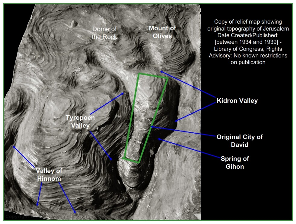 "The original topography of Jerusalem the ""stronghold of Zion"" the city of David has changed."