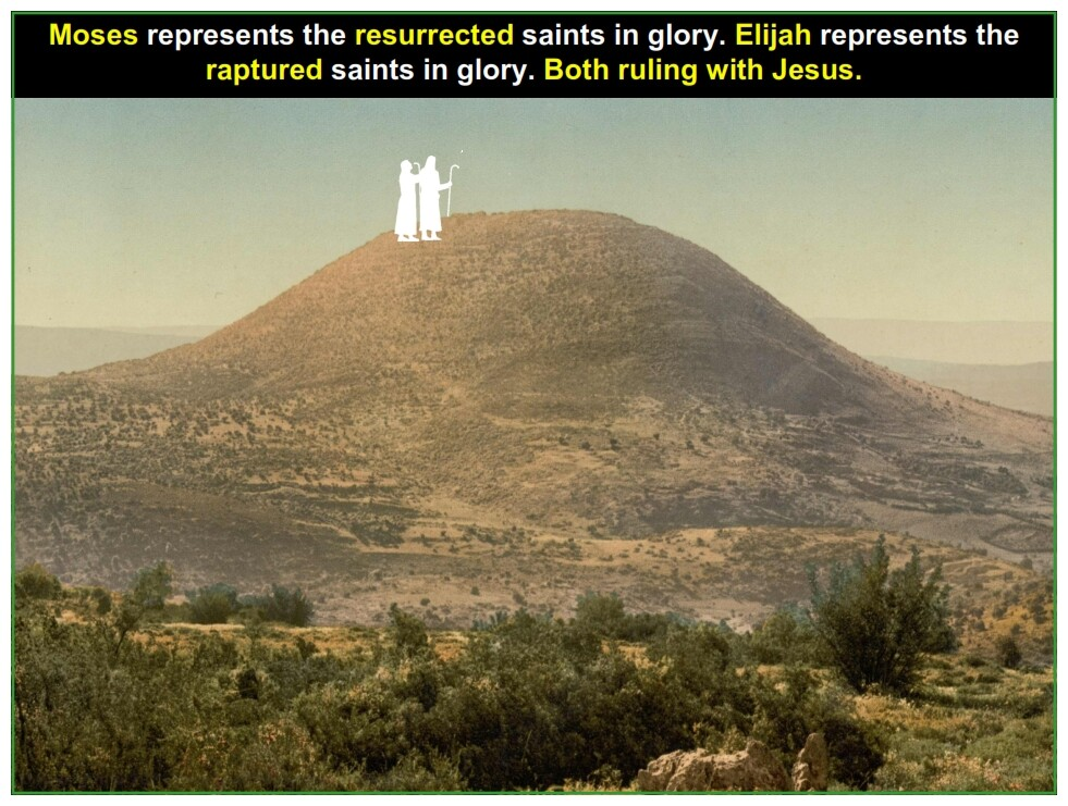 Moses represents the resurrected saints in glory. Elijah represents the raptured saints in glory. Both ruling with Jesus.