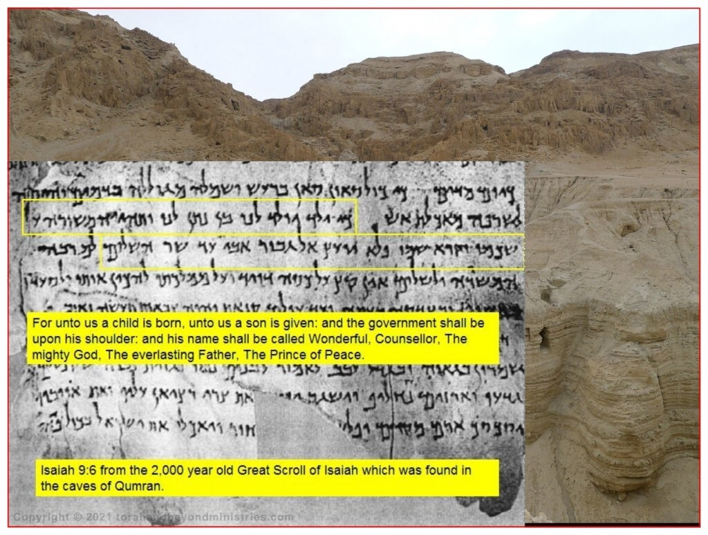 From the Dead Sea Scrolls a 2,000 year old Scroll of Isaiah showing chapter 9:6