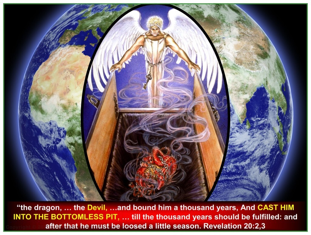 Satan is cast into the Bottomless pit for 1,000 years at the Feast of Tabernacles