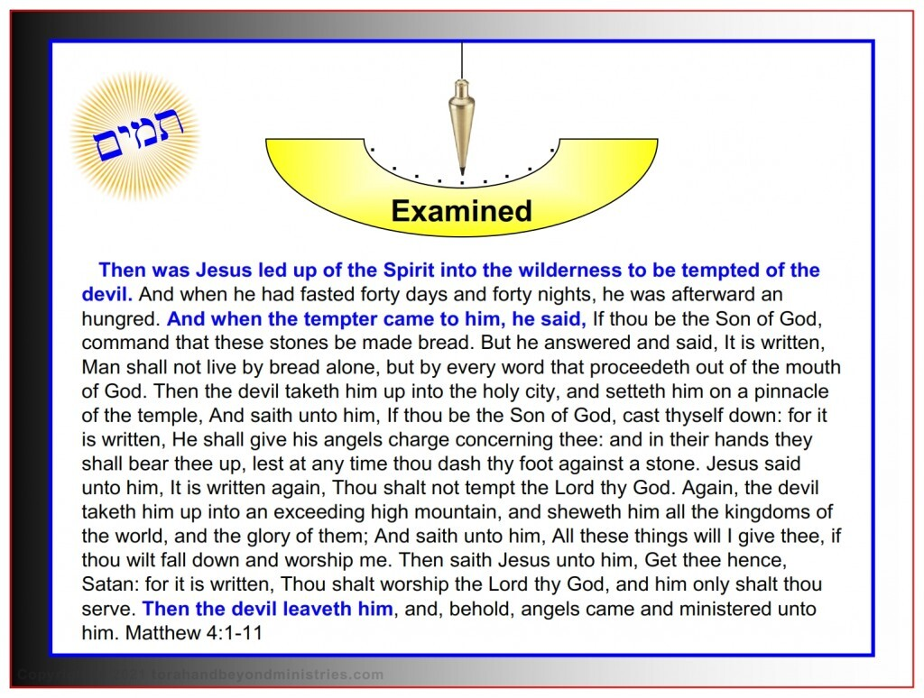 At Jesus' weakest point he was examined by Satan