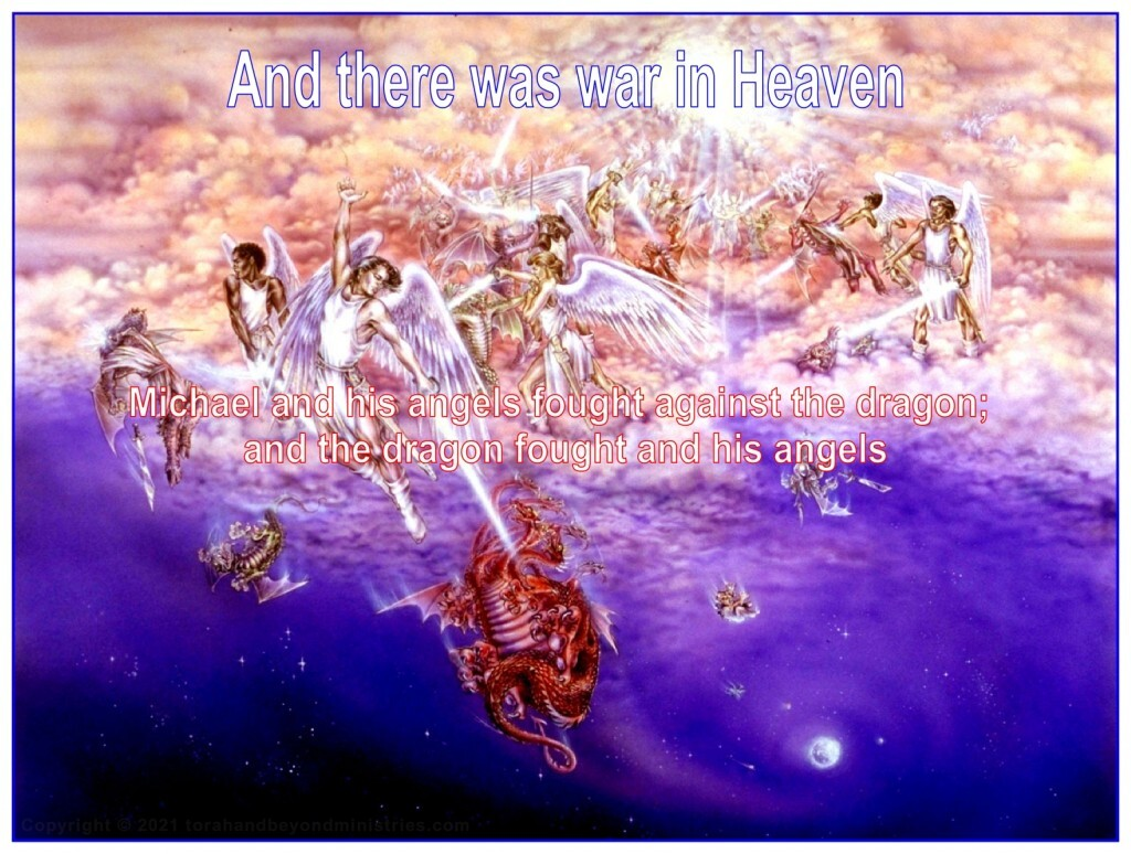 And there was war in heaven: Michael and his angels fought against the dragon;