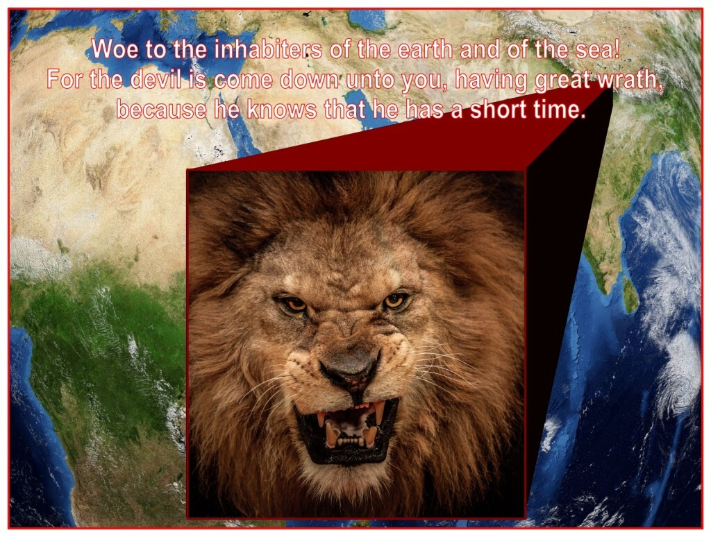 Satan will be cast out of Heaven to Earth and he has great wrath because he knows he will have a short time left.