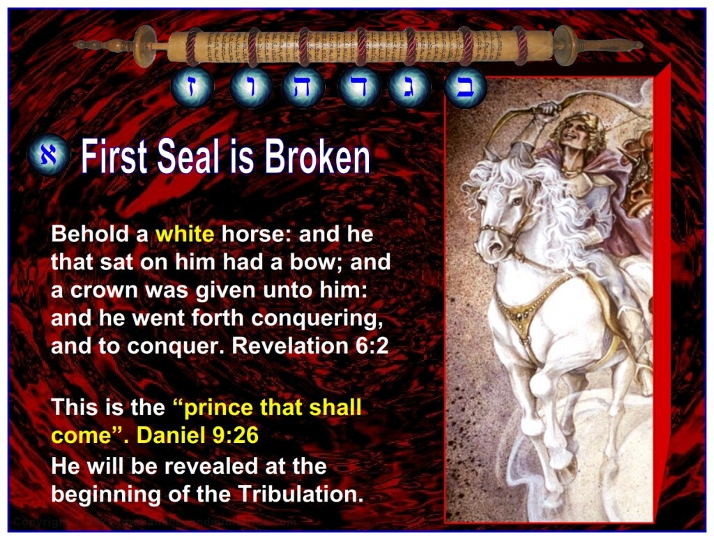 """The rider on the white horse will probably be the """"prince that shall come"""". Daniel 9:26 He will be revealed at the beginning of the Tribulation."""