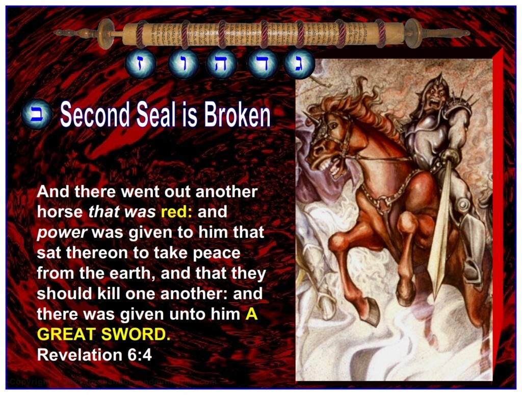 The Second Seal is broken and a great weapon is unleashed upon the Earth.
