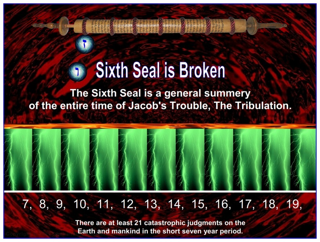 """Seal number six is a synopsis of the entire """"Time of Jacob's Trouble""""."""