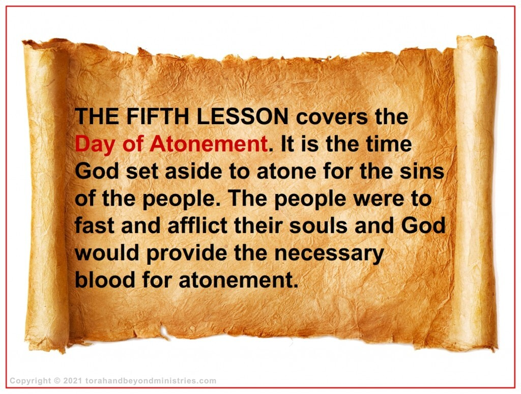 The fifth lesson from Leviticus 23 covers the Day of Atonement.