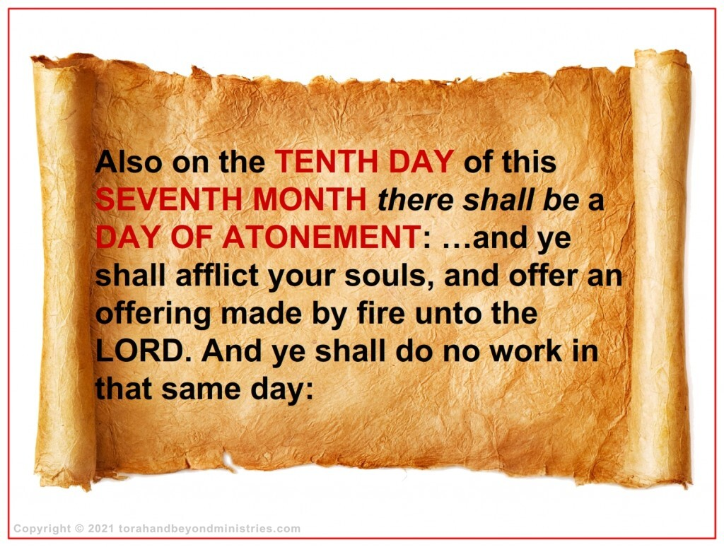 The Day of Atonement is not a joyous feast, but rather a strict time of affliction for the knowledge of sin.