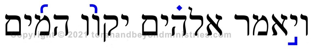 Trope - Hebrew accent marks Genesis 1:9 And God said, Let the waters